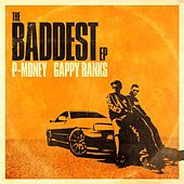 The Baddest EP by P-Money