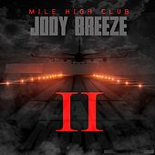 Mile High Club by Jody Breeze