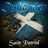 Outlander by Saor Patrol
