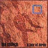 A Box Of Birds by The Church