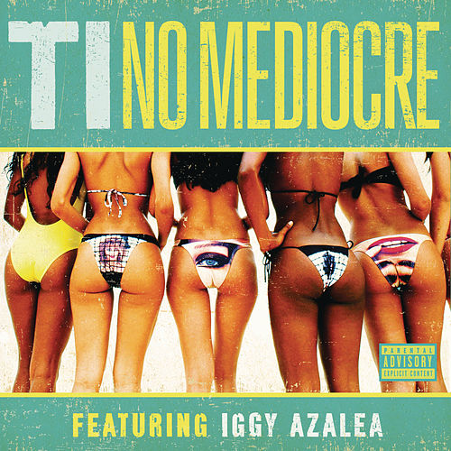 No Mediocre by T.I.