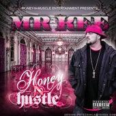 Honey N Hustle by Mr. Kee