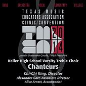 2014 Texas Music Educators Association (TMEA): Keller High School Varsity Treble Choir [Live] by Keller High School Varsity Treble Choir