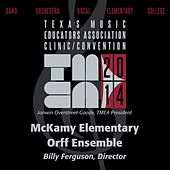 2014 Texas Music Educators Association (TMEA): McKamy Elementary Orff Ensemble [Live] by McKamy Elementary Orff Ensemble