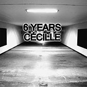 6 Years Cécille by Various Artists