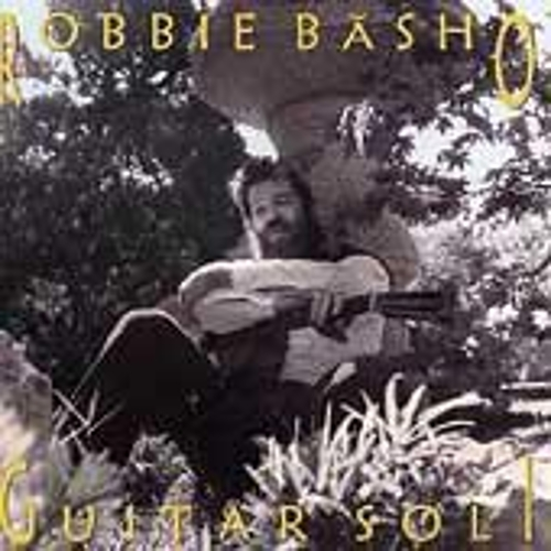Guitar Soli by Robbie Basho