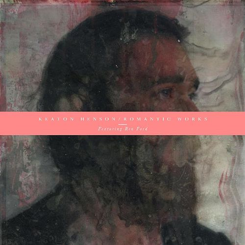 Romantic Works by Keaton Henson