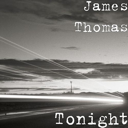 Tonight by James