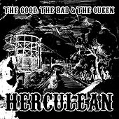 Herculean by The Good, The Bad And The Queen