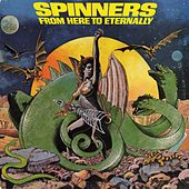 From Here To Eternally by The Spinners