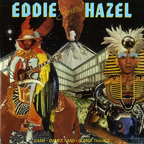 Game, Dames And Guitar Thangs by Eddie Hazel