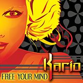 Free Your Mind by Kario