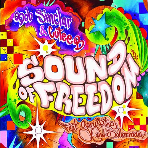 Sound Of Freedom by Bob Sinclar