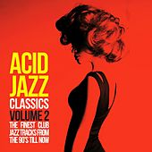 Acid Jazz Classics, Vol. 2 (The Finest Club Jazz Tracks from the 90's Till Now) by Various Artists
