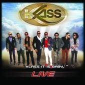 Klass It Is Baby (Live) by Klass
