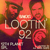 Lootin by 12th Planet