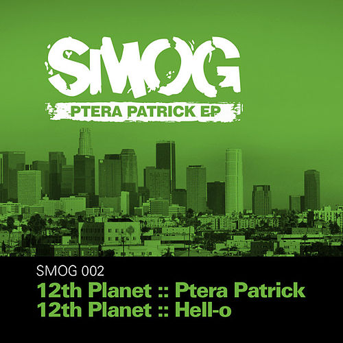 Ptera Patrick EP by 12th Planet