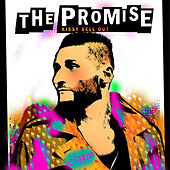 The Promise (The Remixes) by Kissy Sell Out