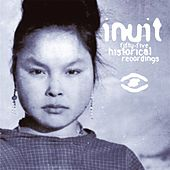 55 Historical Recordings / Traditional Music From Greenland (1905-1987) by Inuit