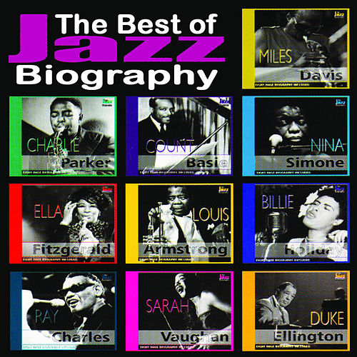 The Best of Jazz Biography by Various Artists