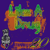 Like a Drug (feat. RedMan) by Lords of the Underground