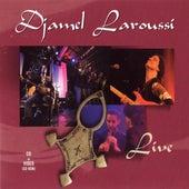 Live by Djamel Laroussi