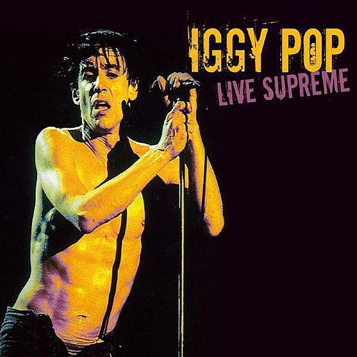 Live Supreme by Iggy Pop