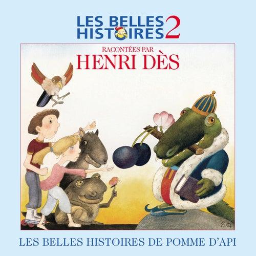 Les Belles Histoires De Pomme D'api N°2 by Henri Dès