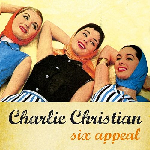 Six-appeal by Charlie Christian