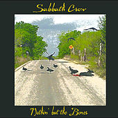 Nothin' but the Bones by Sabbath Crow