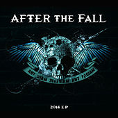 2014 EP (If I Cannot Find a Way, I Will Make One) - EP by After The Fall