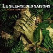 Le Silence Des Saisons by Quentin Dujardin