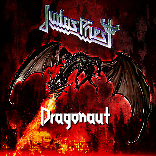 Dragonaut by Judas Priest