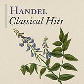 Handel: Classical Hits by Various Artists