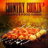 Country Cookin': Favorite Food Songs von Various Artists