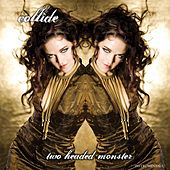 Two Headed Monster (Instrumentals) by Collide