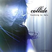 Counting to Zero (Instrumentals) by Collide