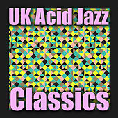 UK Acid Jazz Classics by Various Artists