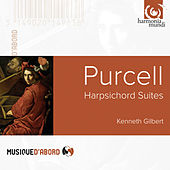 Purcell: Harpsichord Suites by Kenneth Gilbert