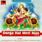 Durga Hai Meri Maa, Vol. 4 by Lata Mangeshkar