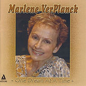 One Dream at a Time by Marlene Ver Planck