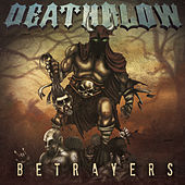 Betrayers by Deathblow