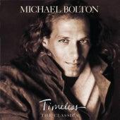 Timeless: The Classics von Michael Bolton