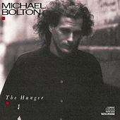 The Hunger by Michael Bolton