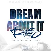 Dream About It (feat. Devin Cruise) by The Rangers