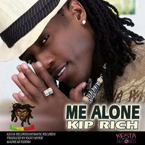 Me Alone by Kiprich