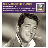 Musical Moments to Remember: Dean Martin by Dean Martin