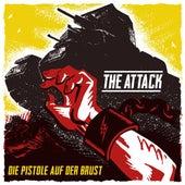 Die Pistole Auf Der Brust by The Attack