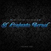 Una Coleccion De Lo Mejor De El Conjunto Bernal, Vol.1 by Conjunto Bernal