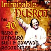 Inimitable Nusrat His 40 Rare & Unheard Sufi Songs and Qawwali Recordings Hits by Nusrat Fateh Ali Khan